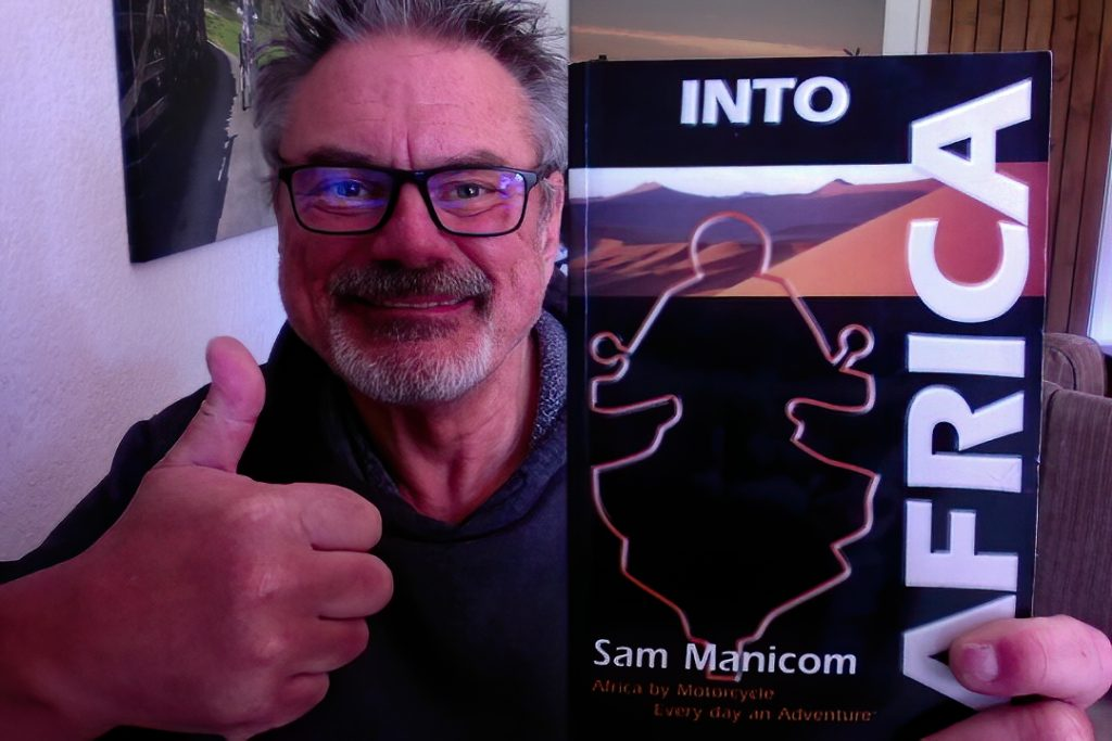 Sam Manicom Into Africa motorbike adventure books